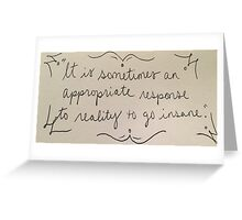 Insanity Quote Greeting Card
