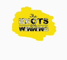 The idiots are winning Unisex T-Shirt
