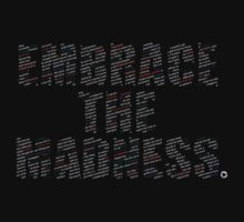Embrace The Madness 2 by rycbar321