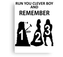 Run You Clever Boy And Remember Canvas Print