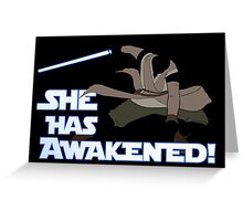 Movies - she has awakened Greeting Card