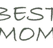 Best Mom Sticker