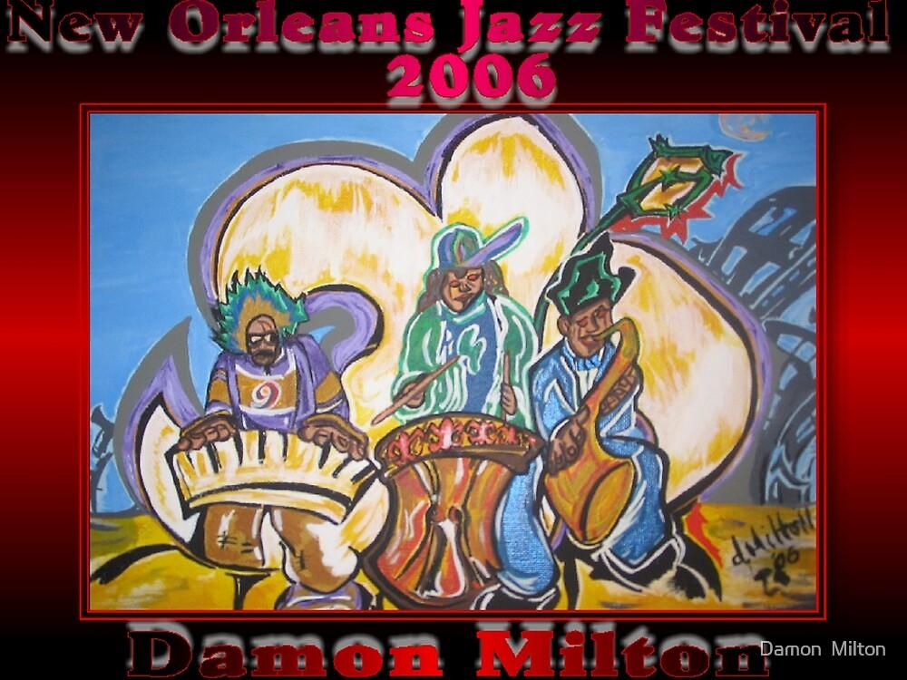 2006 New Orleans Jazz Festival Poster by damon  milton