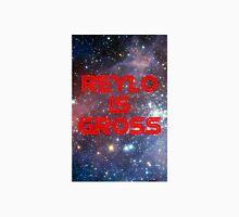 Reylo is Gross Unisex T-Shirt