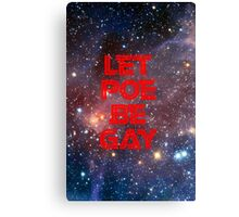 Let Poe Be Gay Canvas Print