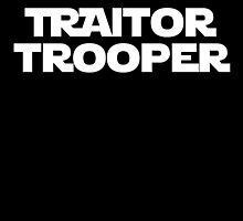 Traitor Trooper by LiamSux
