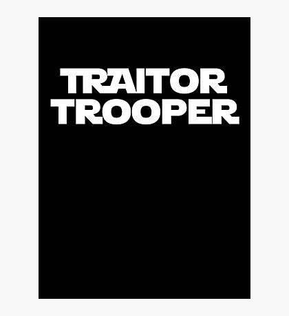 Traitor Trooper Photographic Print
