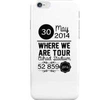 30th may - Eithad Stadium WWAT iPhone Case/Skin