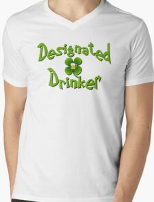 Designated drinker St Patricks Day Irish funny Mens V-Neck T-Shirt