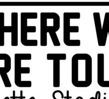 9th august - Gillette Stadium WWAT Sticker