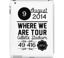 9th august - Gillette Stadium WWAT iPad Case/Skin