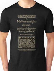 Shakespeare, A midsummer night's dream. Dark clothes version Unisex T-Shirt