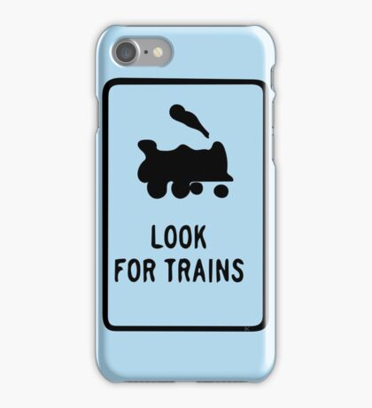 Look for Trains iPhone Case/Skin