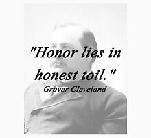 Honor - Grover Cleveland Unisex T-Shirt