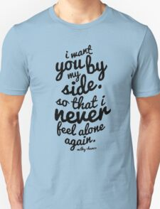 Milky chance quote T-Shirt