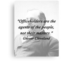 Officeholders - Grover Cleveland Canvas Print
