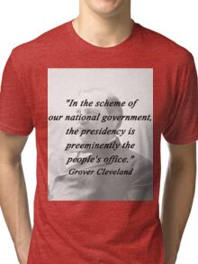 Presidency - Grover Cleveland Tri-blend T-Shirt
