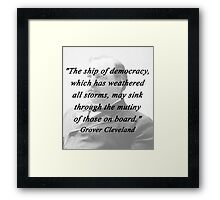 Ship of Democracy - Grover Cleveland Framed Print