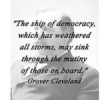 Ship of Democracy - Grover Cleveland Photographic Print