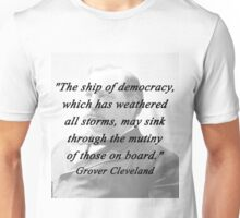 Ship of Democracy - Grover Cleveland Unisex T-Shirt