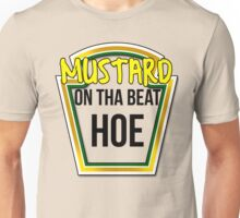 MUSTARD ON THA BEAT HOE Unisex T-Shirt