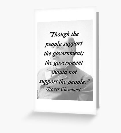 Support - Grover Cleveland Greeting Card