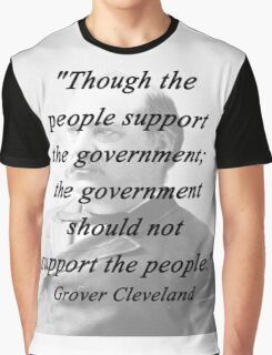 Support - Grover Cleveland Graphic T-Shirt