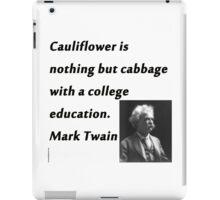 College Education - Mark Twain iPad Case/Skin