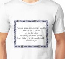 Come Away Come Away Death - Shakespeare Unisex T-Shirt
