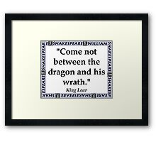 Come Not Between - Shakespeare Framed Print
