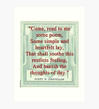 Come Read To Me Some Poem - Longfellow Art Print
