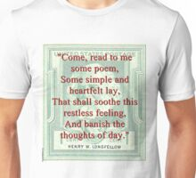 Come Read To Me Some Poem - Longfellow Unisex T-Shirt