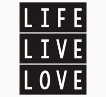 Life Live Love Baby Tee