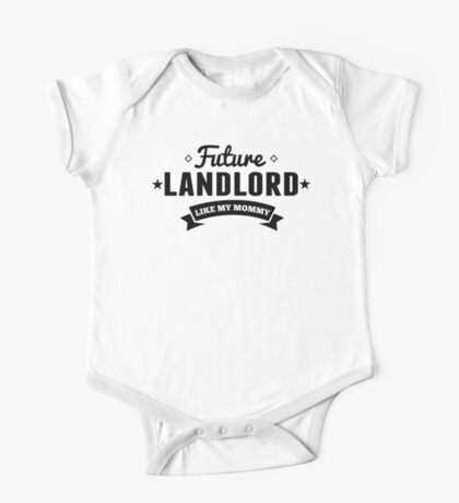 Future Landlord Like My Mommy One Piece - Short Sleeve
