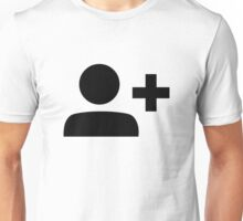 Add Friend Symbol Unisex T-Shirt