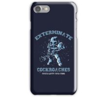 Exterminate cockroaches iPhone Case/Skin