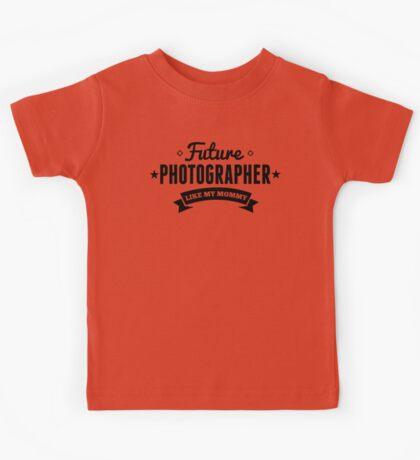 Future Photographer Like My Mommy Kids Tee
