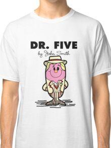 Dr Five Classic T-Shirt