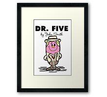 Dr Five Framed Print