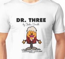 Dr Three Unisex T-Shirt