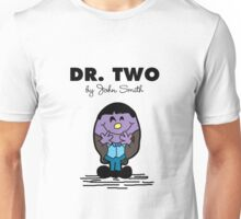 Dr Two  Unisex T-Shirt