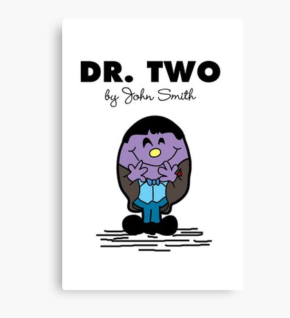 Dr Two  Canvas Print