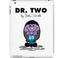 Dr Two  iPad Case/Skin