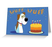 THAT'S HAPPY BIRTHDAY IN DOG Greeting Card