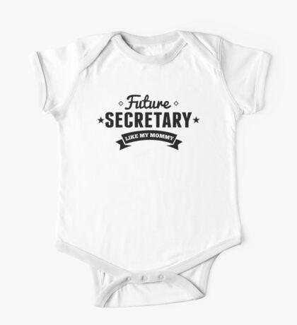 Future Secretary Like My Mommy One Piece - Short Sleeve