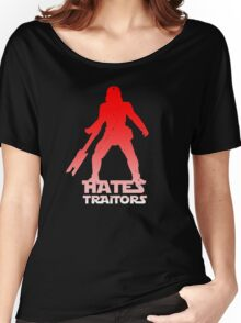 Hates Traitors Women's Relaxed Fit T-Shirt