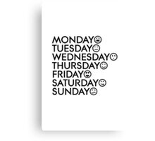Typical Week Canvas Print