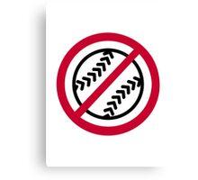 No Softball Canvas Print