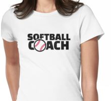 Softball coach Womens Fitted T-Shirt