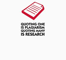 Plagiarism and research Unisex T-Shirt